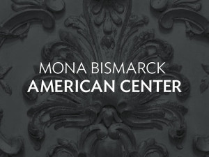 Mona Bismarck American Center