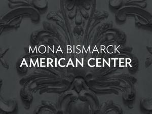 Mona Bismarck American Center
